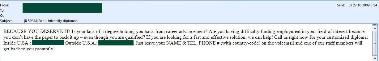 Octobers educational spam offered instant Bachelors or Masters degrees...