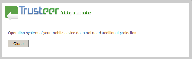 The message for non-Android users stating that no additional protection is required